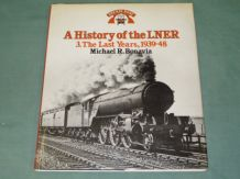 History Of The LNER. 3.1939-48. : A (Bonavia 1985)